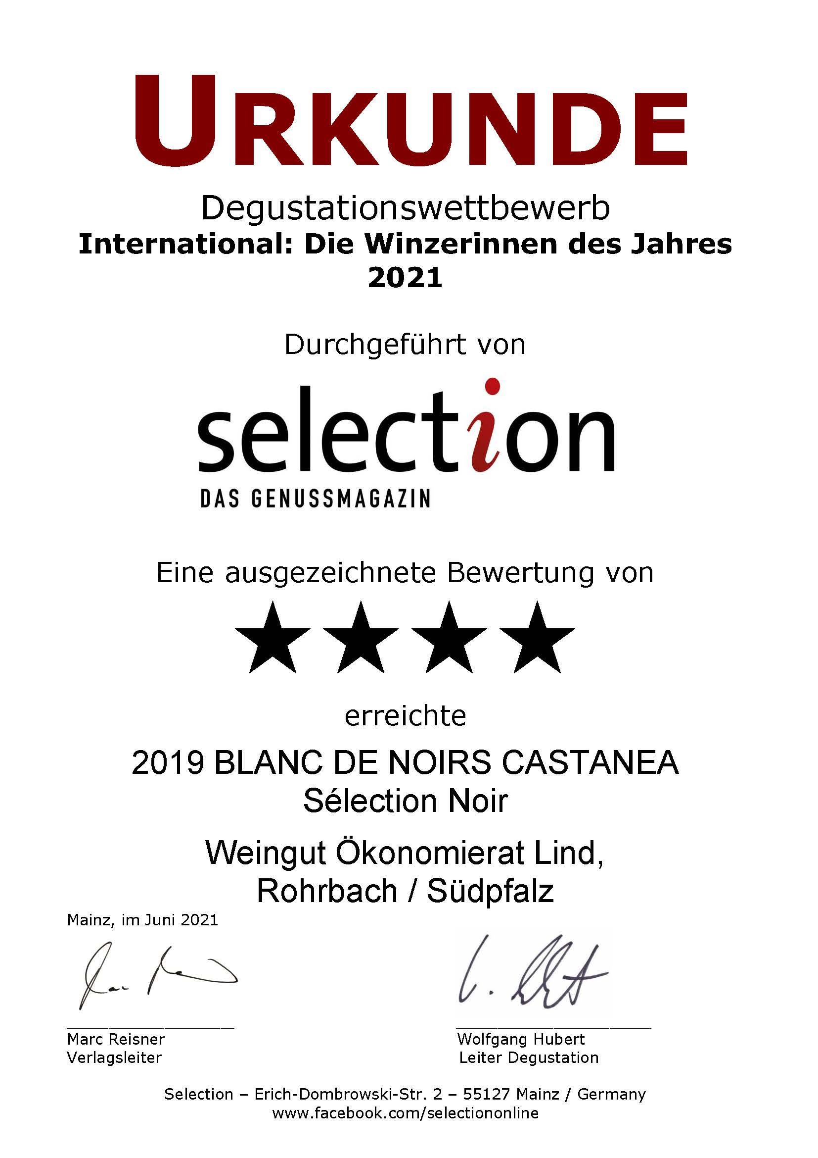 """4 Sterne beim internationalen Degustationswettbewerb """"International: Die Winzerinnen des Jahres 2021"""". Unser 2019 BLANC DE NOIRS CASTANEA Sélection Noir wurde von der Weinfachzeitschrift Selection mit einer Goldmedaille ausgezeichnet."""